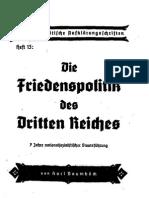 Nationalpolitische Aufklärungsschriften Heft 13 - Die Friedenspolitik Des Dritten Reiches (1942, 32 S., Scan, Fraktur)
