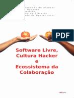 Sofware Livree, Cultura Hacker e Ecossistema Da Colaboração