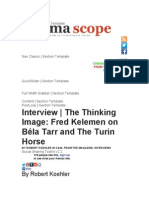 The Thinking Image Fred Kelemen on Béla Tarr and the Turin Horse