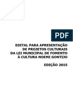 Edital Para Apresentação de Projetos Culturais Da Lei Municipal à Cultura Noemi Gontijo;;20150417