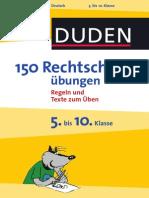 DUDEN - 150 Rechtschreibübungen - 5. Bis 10. Klasse