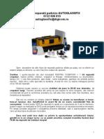 Kitul de Reparatii Parbrize AUTOGLASSFIX