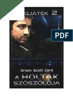 Orson Scott Card - A Holtak Szószólója.pdf