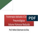 Fisioterapia Aplicada à Condições Pneumológicas Volume Pulmonar Reduzido