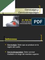 Cervicalgia y Cervicobraquialgia (Dr. Vences)