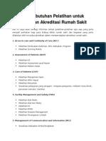 List Kebutuhan Pelatihan Untuk Persiapan Akreditasi Rumah Sakit