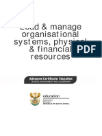 Lead and Manage organisational systems, physical andfinancial