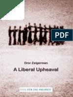 A Liberal Upheaval - Dror Zeigerman