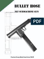 9mm Bullet Hose (Practical Scrap Metal Small Arms Vol.8)