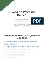Apresentação Parte 1 - Curso Fornos de Processo