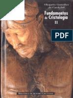 GONZALEZ de CARDEDAL O Fundamentos de Cristologia II Meta y Misterio BAC 2006