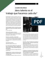 Claude Delangle [El Verdadero Talento Es El Trabajo Que Hacemos Cada Día]