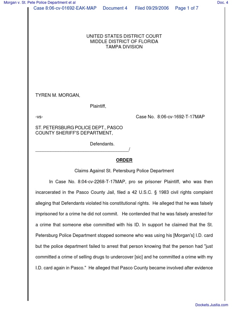 Morgan v  St  Pete Police Department et al - Document No  4