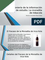 Fracaso de La Moradita de InkaKola