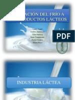 Aplicación Del Frío a Los Productos Lácteos
