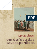 ZIZEK, S. Em Defesa Das Causas Perdidas