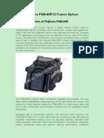 Fujikura FSM-60R12 Fusion Splicer