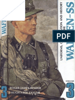 Uniforms, Organization and History of the Waffen-SS Vol.3