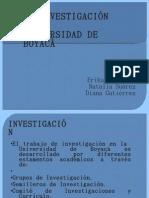 La InvestigaciÓn en La Universidad de BoyacÁ