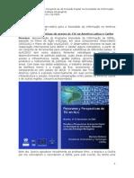 Panorama e Perspectivas do acesso às TIC na América Latina e Caribe