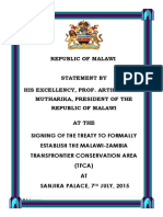 Statement President Arthur Peter Mutharika at the Signing of the Treaty to Formally Establish the Malawi-Zambia Transfrontier Conservation Area (TFCA) at Sanjika Palace, 7th July, 2015