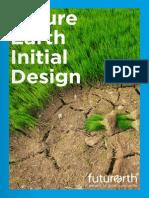 2013 - Future Earth Initial Design Report