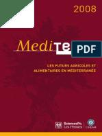 MEDITERRA_2008_Les Futurs Agricoles Et Agro-Alimentaires en Méditerranée