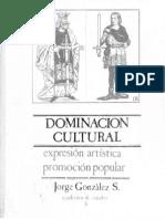 Dominacion Cultural, Expresión Artística y Promoción Popular