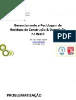 3 Gerenciamento e Reciclagem de Resíduos de Construção & Demolição no Brasil Sergio_Angulo.pdf