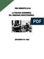La Politica Economica del Gobierno Constitucional - Arturo Illia