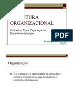 Estrutura Organizacional - Conceitos