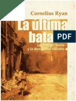 La Ultima Batalla - Cornelius Ryan