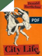 Barthelme Donald - City Life