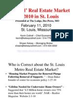 St Louis Real Estate Market StatisticsTrends Presentation on 2-10-10