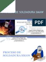Presentacion Proceso de Soldadura Smaw Final Ultima
