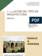 Evolucion Del Tipo en Arquitectura Basilical