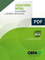 """""""Fiscalización ambiental a la pequeña minería y minería artesanal. Informe 2014. Índice de cumplimiento de los gobiernos regionales"""""""