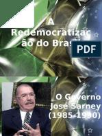 A Redemocratização Do Brasil