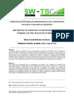 O PROCESSO DE FORMAÇÃO PROFISSIONAL DOS ASSISTENTES SOCIAIS E O DESAFIO DA PESQUISA - Édina Casali Meireles de Souza TRABAJO SOCIAL GLOBAL 2013, 3 (4), 95-112