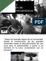 Coordinación y Desarrollo de Un Proyecto Mecatrónico 2007