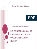 La Construcción Sociocultural de la Realidad desde una perspectiva Queer. Coral Herrera Gómez
