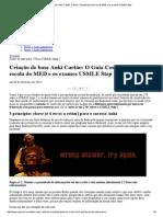 Criação de Base Anki Cartão_ O Guia Completo Para Escola Do MED e Os Exames USMLE Step