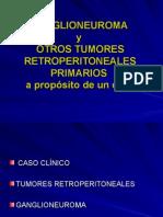 Ganglioneuroma y Otros Tumores Retroperitoneales a Propsito de (2)
