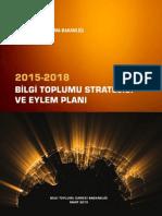 2015-2018 Bilgi Toplumu Stratejisi Ve Eylem Planı