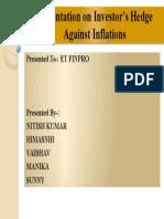 Presentation on Investor's Hedge Against Inflations