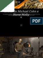 A Arte de Michael Cohn e Stone Molly Km
