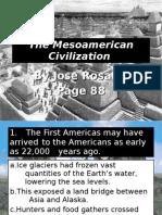 The Meso-American Civilization
