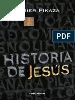 Pikaza Ibarrondo, Xabier - Historia de Jesús.pdf