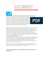 Deshabilitar El Uso Obligatorio de Drivers Firmados en Windows 8