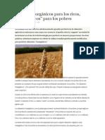 Alimentos Orgánicos Para Los Ricos,Transgenicos Para Los Pobre